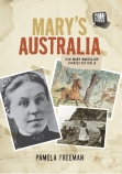 Mary's Australia: How Mary Mackillop Changed Australia