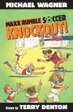 Maxx Rumble Soccer: Knockout!