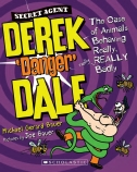 Secret Agent Derek 'Danger' Dale: The Case of Animals Behaving REALLY Badly (#1)