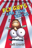 Fly Guy: Fly Guy's Amazing Tricks