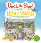 Deck the Shed with Bits of Wattle (with CD)