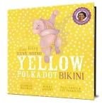 Itsy Bitsy Teenie Weenie Yellow Polka Dot Bikini (with CD)