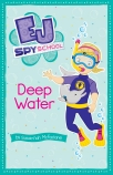EJ Spy School #5: Deep Water