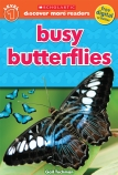 Scholastic Discover More Readers Level 1: Busy Butterflies