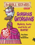 Horrible Histories: Gorgeous Georgians (Junior Edition)