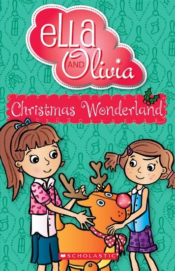 Ella and Olivia: #12 Christmas Wonderland                                                            - Book