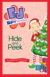 EJ Spy School #6: Hide and Peek