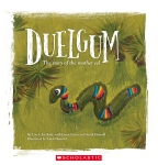 Duelgum: The Story of Mother Eel