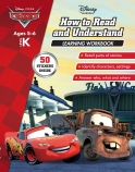 Disney Cars: How to Read and Understand Learning Workbook Level K