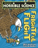 Horrible Science: Frightful Flight