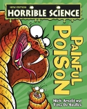 Horrible Science: Painful Poisons