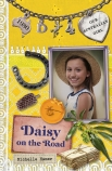Our Australian Girl: Daisy on the Road (#4)