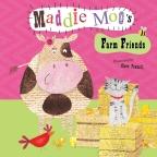 Maddie Moo's Farm Friends