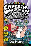 Captain Underpants and the Invasion of the Incredibly Naughty Cafeteria Ladies Colour Edition (#3)