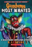 Goosebumps Most Wanted #7: A Nightmare on Clown Street