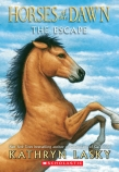 Horses of the Dawn #1: The Escape PB