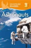 Kingfisher Readers Level 3: Astronauts