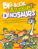 Big Book of Aussie Dinosaurs PB