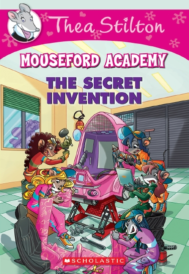 Thea Stilton Mouseford Academy: #5 The Secret Invention - Book