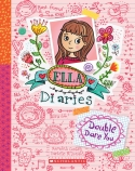 Ella Diaries #1: Double Dare You