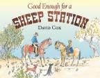 GOOD ENOUGH FOR A SHEEP STATIO