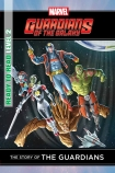 Marvel Ready-to-Read Level 2: The Story of the Guardians