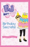 EJ Spy School #9: Birthday Secrets