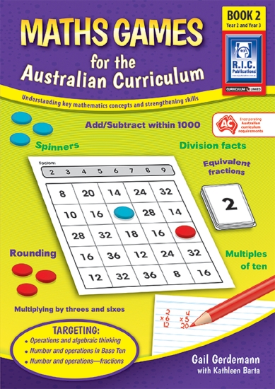 Maths Games for the Australian Curriculum (Ages 7 - 9) - Teacher Resource