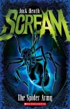 Scream #2: The Spider Army