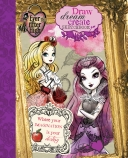 Ever After High: Draw, Dream, Create Sketchbook