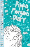 Pippa Morgan's Diary #2: Love and Chicken Nuggets