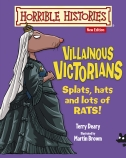 Horrible History: Villainous Victorians