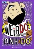 WeirDo #4: Super Weird!