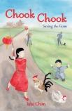 Chook Chook: #3 Saving the Farm