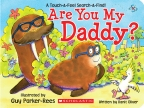 Are You My Daddy?