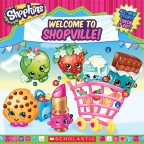 Shopkins: Welcome to Shopville!