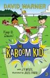 The Kaboom Kid #3: Keep It Down!