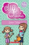 Ella and Olivia: Sister Tales