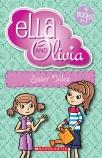 Ella and Olivia: Sister Tales