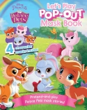 Palace Pets: Let's Play Pop-Out Mask Book