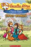 Geronimo Stilton Classic Tales: Little Women