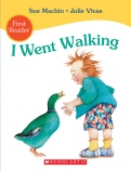 I WENT WALKING FIRST READER