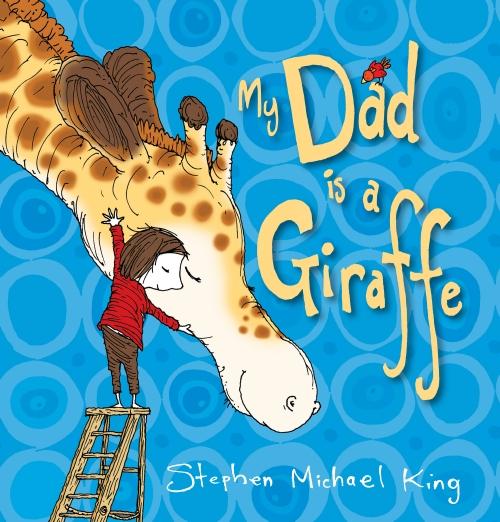 My Dad is a Giraffe