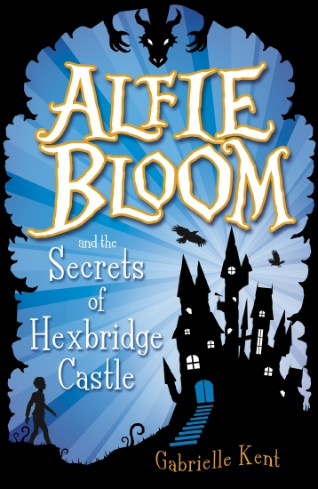 Alfie Bloom and the Secrets of Hexbridge Castle