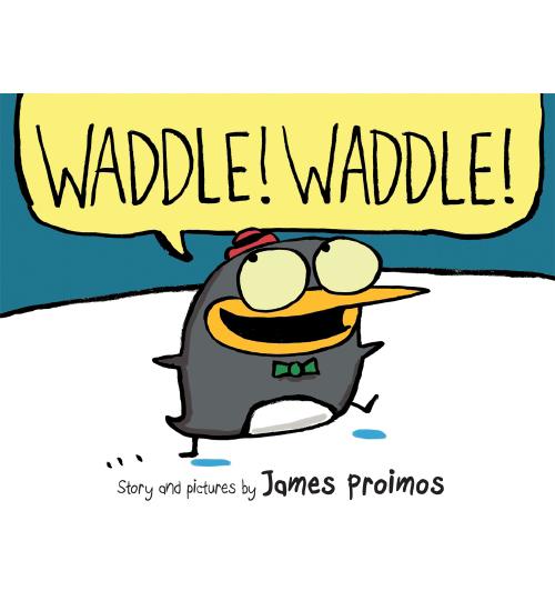 WADDLE! WADDLE!