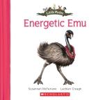 Little Mates: #5 Energetic Emu