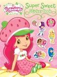 Strawberry Shortcake Super Sweet Sticker Book