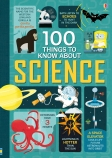 100 THINGS TO KNOW SCIENCE