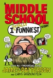 I Funny: #3 I Totally Funniest: A Middle School Story