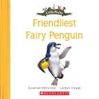 Little Mates: #6 Friendliest Fairy Penguin